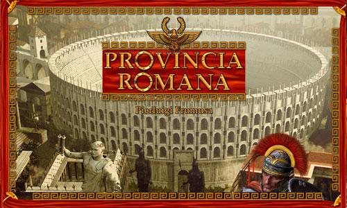 Provincia Romana in production
