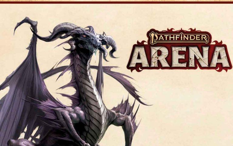 Pathfinder Arena Update: Black Dragon & Heroes' Board